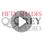 50 Shades of Grey Radio